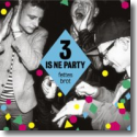 Cover:  Fettes Brot - 3 is ne Party