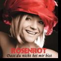 Cover:  Rosenrot - Dass Du nicht bei mir bist