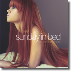 Cover: Sunday In Bed 6 - Various Artists