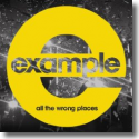 Cover: Example - All The Wrong Places