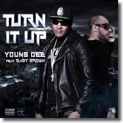 Cover: Young Dee feat. Baby Brown - Turn It Up