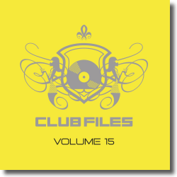 Cover: Club Files Vol. 15 - Embassy One - Various Artists