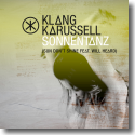 Cover:  Klangkarussell feat. Will Heard - Sonnentanz (Sun Don't Shine)