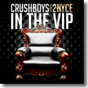 Cover: Crushboys feat. 2NYCe - In The VIP