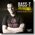 Cover:  Bass-T & Friends - Shine Your Light