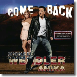 Cover: Michael Wendler feat. Anika - Come Back (International Edition)