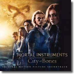 Cover: Chroniken der Unterwelt: City Of Bones - Original Soundtrack