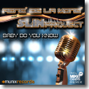 Cover:  René de la Moné & Slin Project - Baby Do You Know