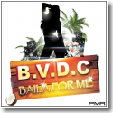 Cover:  BVDC - Baila For Me