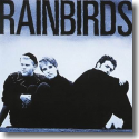 Cover:  Rainbirds - Rainbirds - 25th Anniversary Deluxe Edition