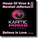 Cover:  House Of Virus & Marshall Jefferson feat. Soliaris - Believe In Love