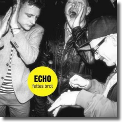 Cover: Fettes Brot - Echo