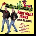 Cover:  Mallorca Cowboys - Partygeile Jungs – Das Album!