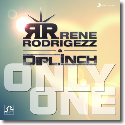 Cover: Rene Rodrigezz & Dipl.Inch - Only One