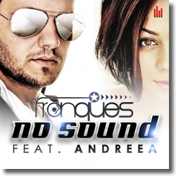 Cover: Franques feat. Andreea - No Sound