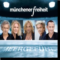 Cover: Münchener Freiheit - Meergefühl
