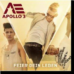 Cover: Apollo 3 - Feier Dein Leben