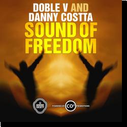 Cover: Doble V & Danny Costta - Sound Of Freedom