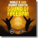 Cover:  Doble V & Danny Costta - Sound Of Freedom