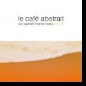Le Café Abstrait Vol. 10