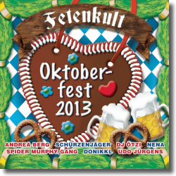 Cover: Fetenkult Oktoberfest 2013 - Various Artists