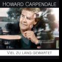 Howard Carpendale - Viel zu lang gewartet