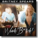 Cover:  Britney Spears - Work B**ch