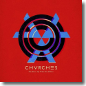 Cover: CHVRCHES - The Bones Of What You Believe