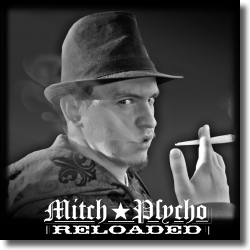 Cover: Mitch Psycho - Reloaded
