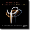 Cover:  Roberto Sol - Electrified Emotions