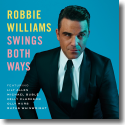 Cover: Robbie Williams - Swings Both Ways