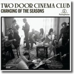 Cover: Two Door Cinema Club - Changing Of The Seasons