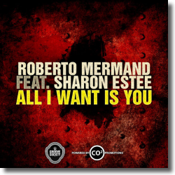 Cover: Roberto Mermand feat. Sharon Estee - All I Want Is You