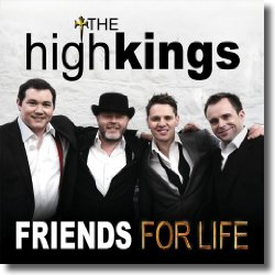 Cover: The High Kings - Friends For Life