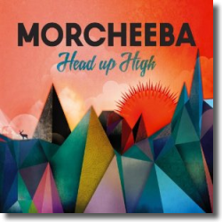 Cover: Morcheeba - Head Up High