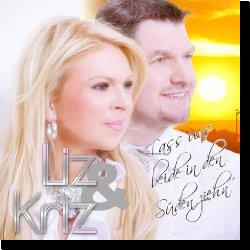 Cover: Liz & Kriz - Lass uns beide in den Süden zieh'n