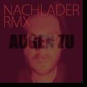 Cover: Sebastian Block - Augen zu (Nachlader-Remix)