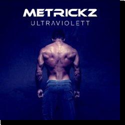 Cover: Metrickz - Ultraviolett