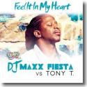 Cover:  DJ Maxx Fiesta Vs. Tony T. - Feel It In My Heart