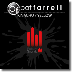 Cover: Pat Farrell - Kinachu / Yellow