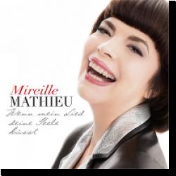 Cover: Mireille Mathieu - Wenn mein Lied deine Seele küsst