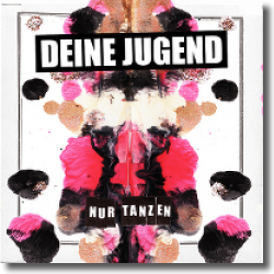 Cover: Deine Jugend - Nur tanzen