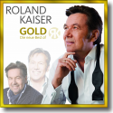 Roland Kaiser - Gold - Die Neue Best Of