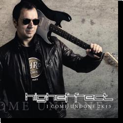 Cover: DJ Higheffect - I Come Undone 2K13