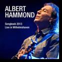 Cover:  Albert Hammond - Songbook 2013 - Live In Wilhelmshaven