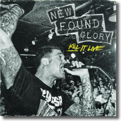 Cover: New Found Glory - Kill It Live