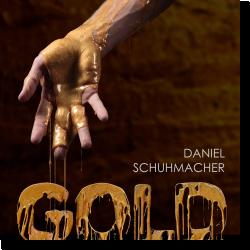 Cover: Daniel Schuhmacher - Gold