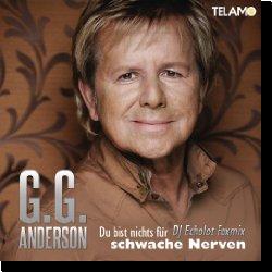 Cover: G.G. Anderson - Du bist nichts für schwache Nerven