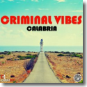 Cover:  Criminal Vibes - Calabria