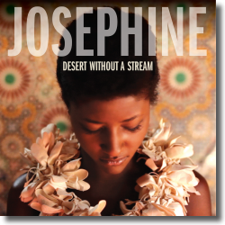 Cover: Josephine - Desert Without A Stream